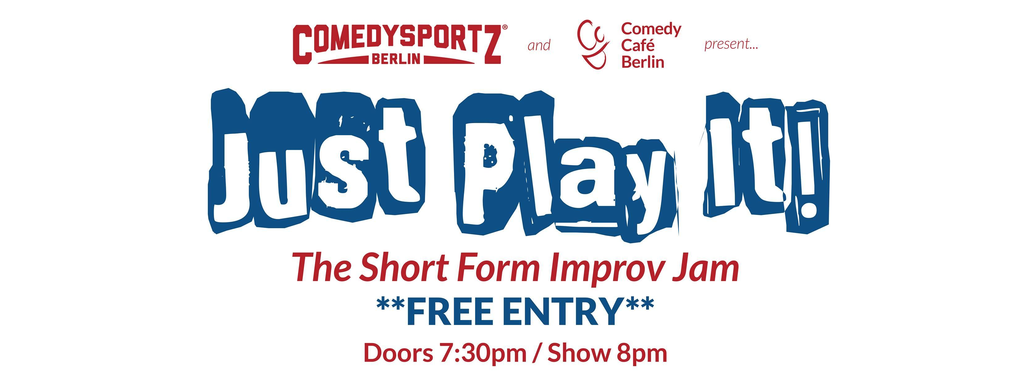 Just Play It! Improv Jam with ComedySportz Be
