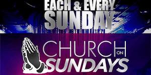 Church on Sundays 1 Hour Open Bar