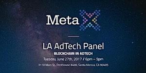 LA AdTech Panel: Blockchain In Adtech
