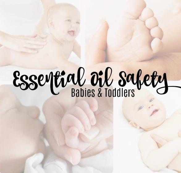 Essential Oil Safety - Babies & Toddlers (Web