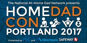 HomeDadCon 2017 - The 22nd Annual At-Home Dads...