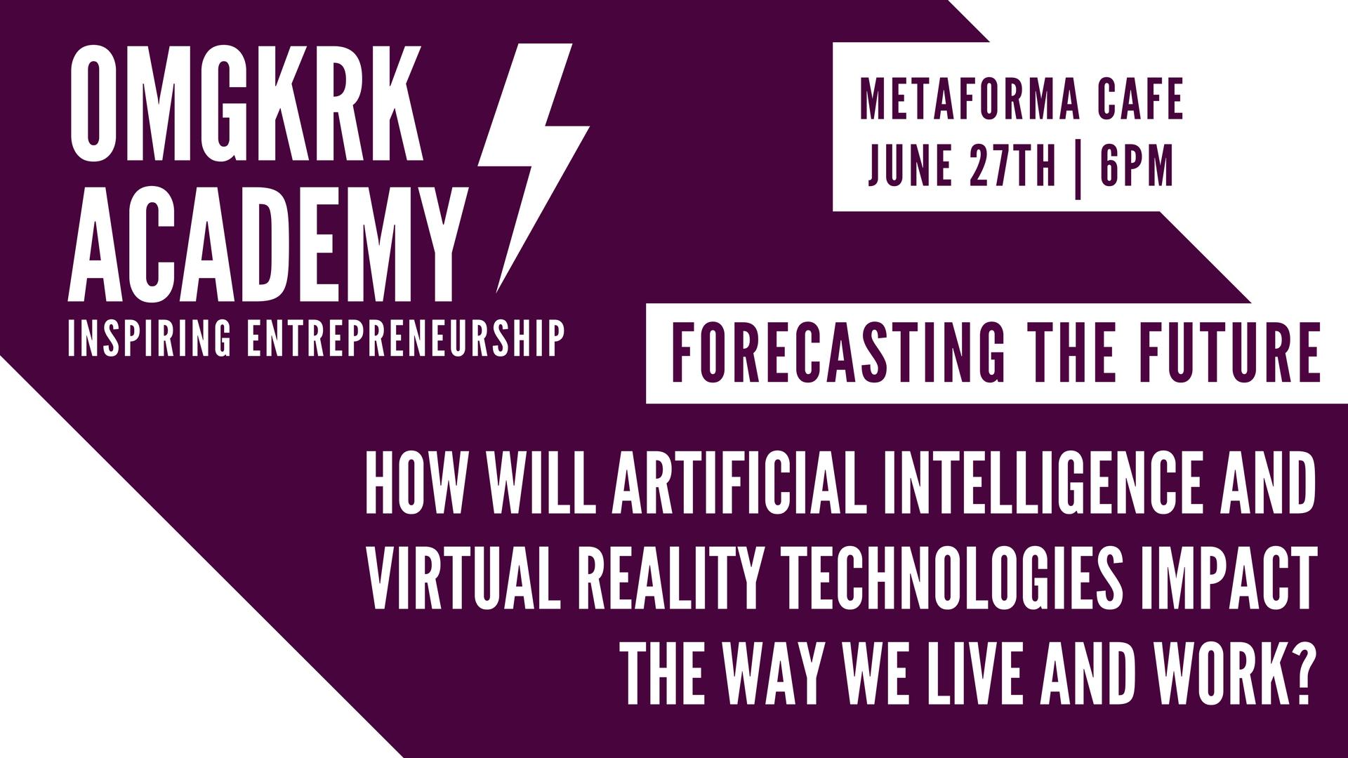 OMGKRK Academy #2: Forecasting The Future- Ho
