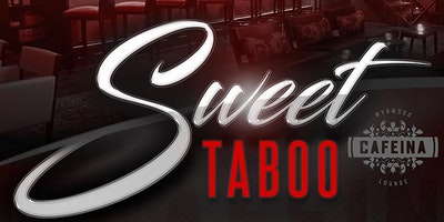 Sweet Taboo R&B Party