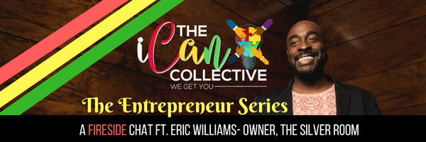 The iCAN Collective: Entrepreneur Series