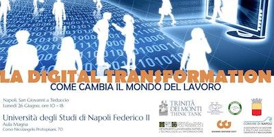 La Digital Transformation. Come cambia il mondo del lavoro.