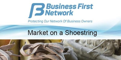 Market Your Business On A Shoestring