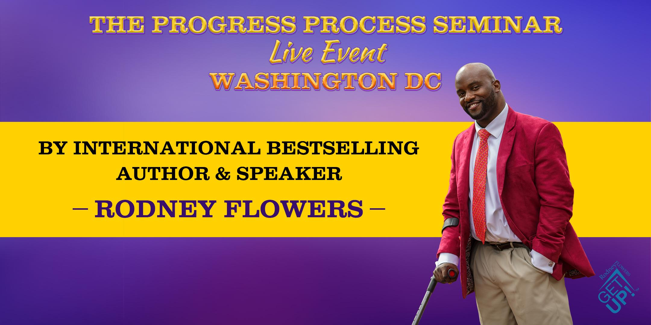 THE PROGRESS PROCESS SEMINAR WASHINGTON DC