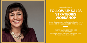 Follow-Up Sales Strategies!  A  Workshop with Expert...