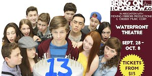 Bring On Tomorrow Co presents 13 the Musical!