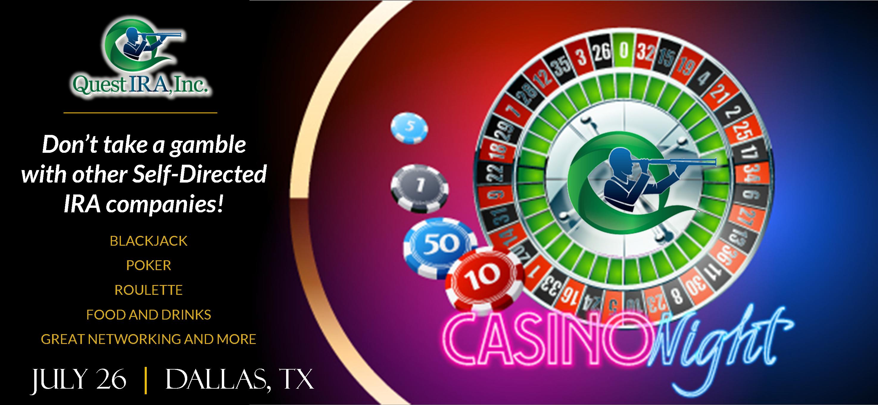 Quest IRA Casino Night - Dallas, TX