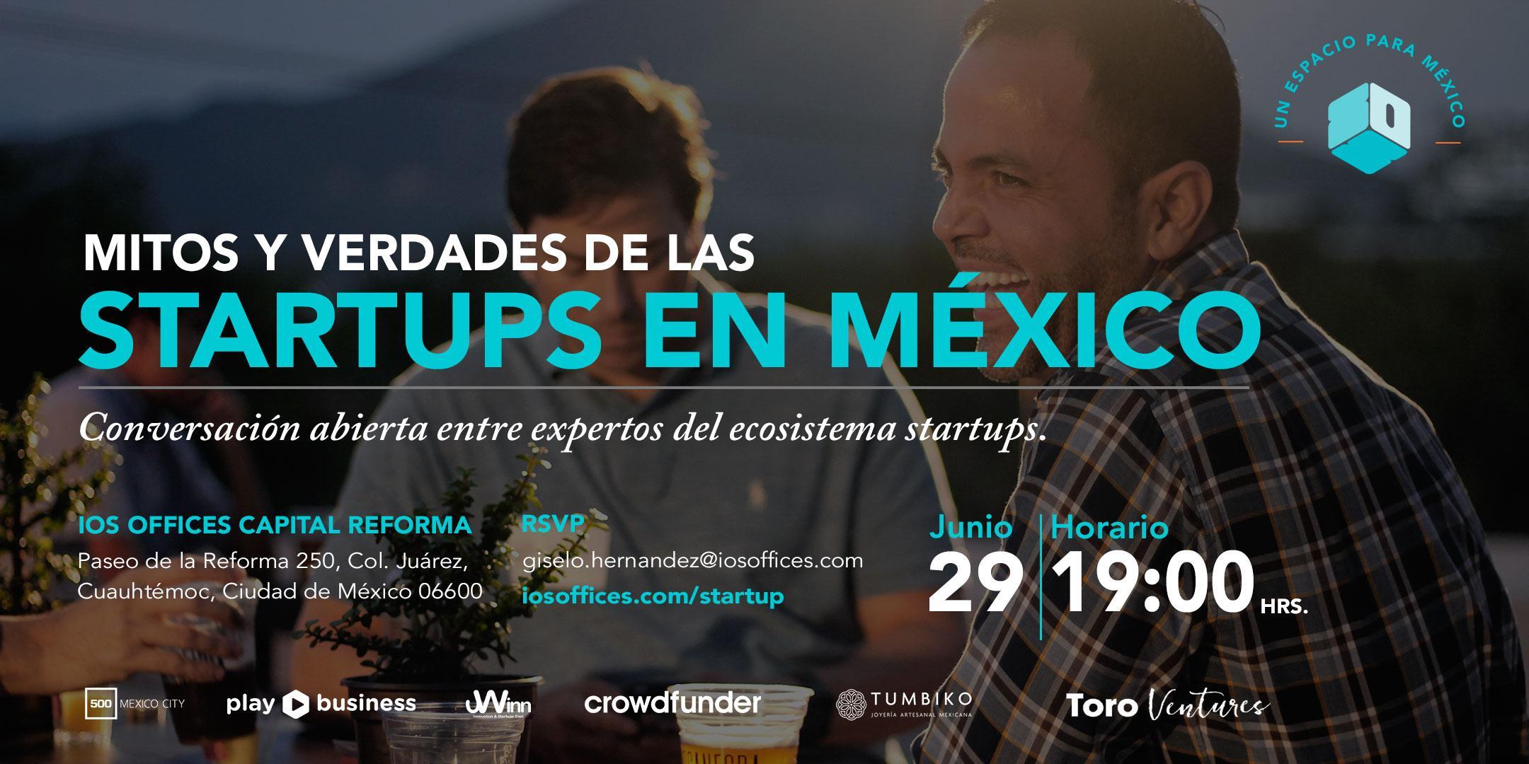 MITOS Y VERDADES DE LAS STARTUPS EN MÉXICO -