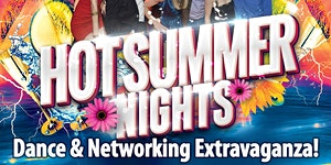 ★Let's Celebrate At The Biggest Hot Summer Nights...