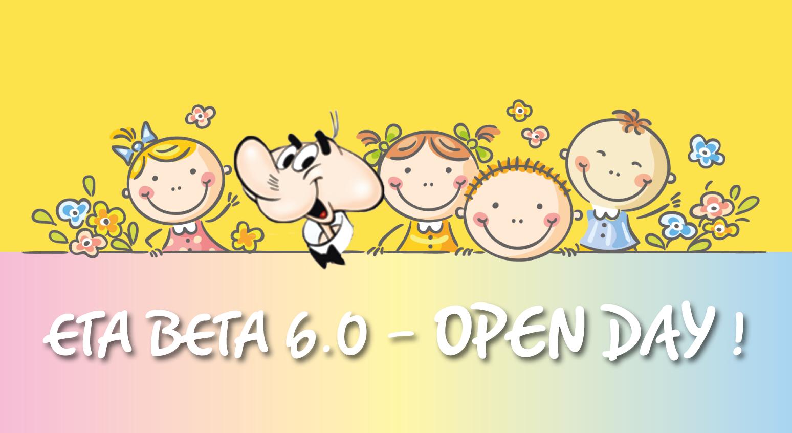 OpenDay Eta Beta 6.0, l'asilo del futuro!