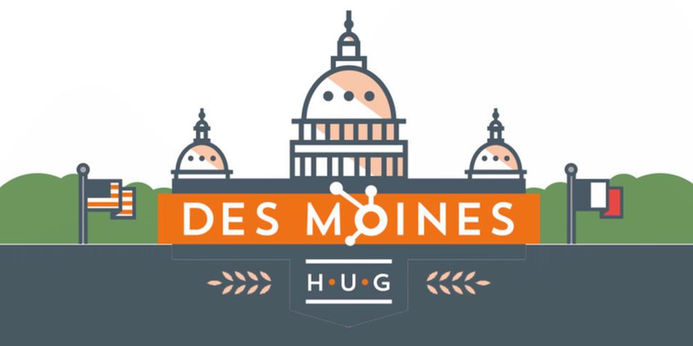 Des Moines HubSpot User Group (HUG)