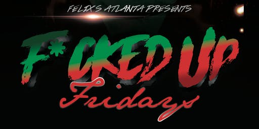 DRAG SHOW: F*CKED Up Fridays! W/ Mo'Dest Volgare