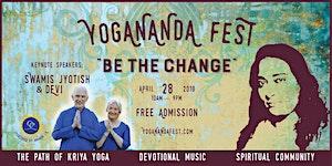 Yogananda Fest 2018: Be the Change
