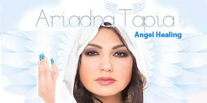 Angel Healing with Ariadna Tapia