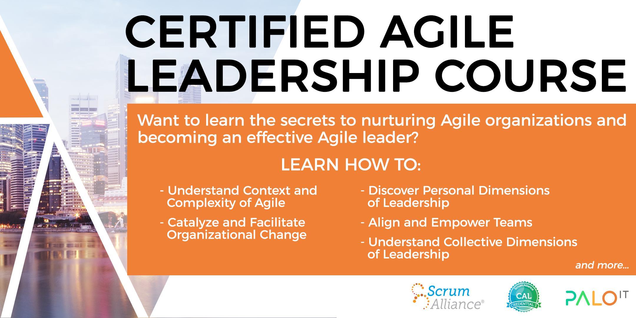 Scrum Alliance Certified Agile Leadership Cal1 Course July 2017