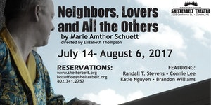 Neighbors, Lovers and All The Others by Marie Amthor...