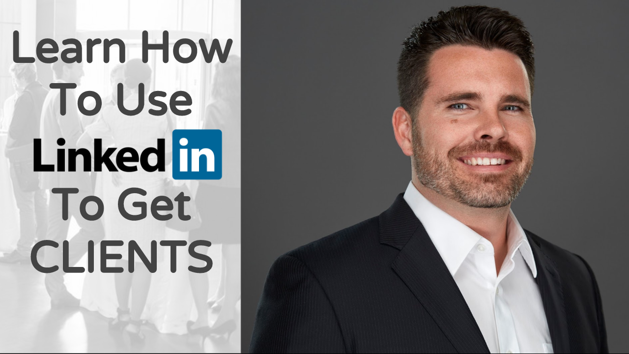 More Clients Less Time (Free LinkedIn Trainin