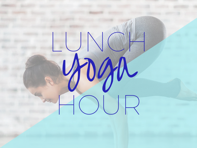 Lunch Hour Yoga! First Class FREE!