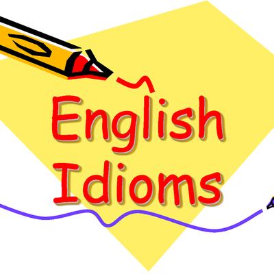 Grammar Workshop: Idiomatic madness