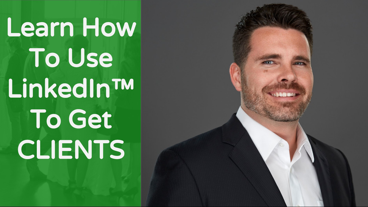 Get Clients With LinkedIn (FREE CLASS) Busine