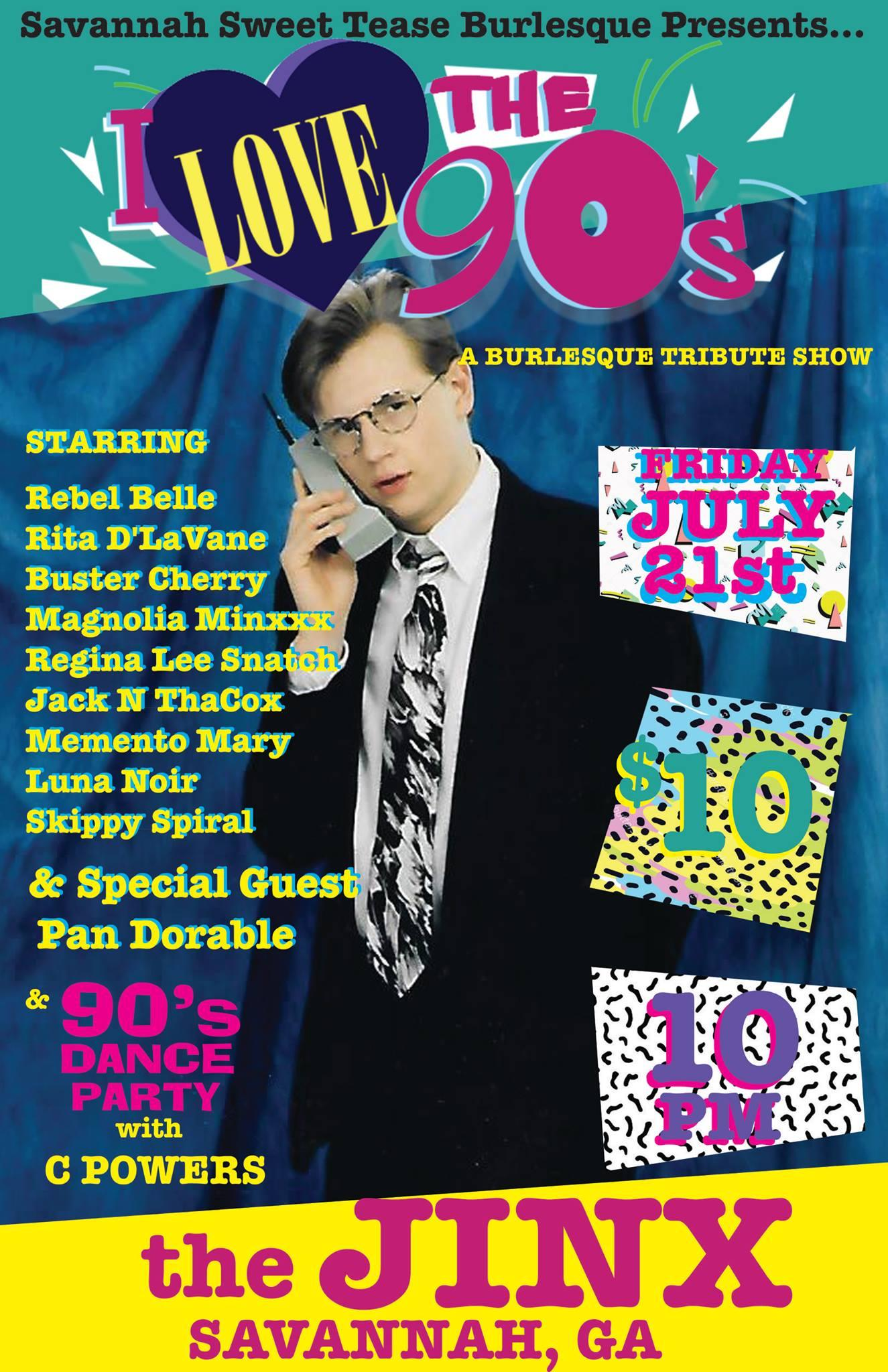 I Love The 90s: Hosted by The Savannah Sweet