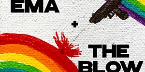 EMA & The Blow