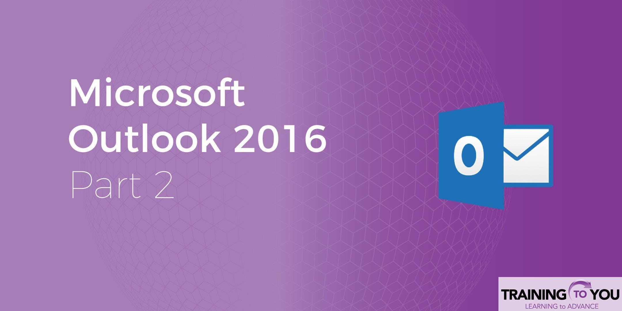 Microsoft Outlook 2: Management Techniques & Advanced Tools