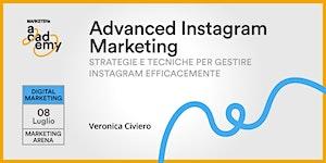 Advanced Instagram Marketing - Strategie e tecniche...
