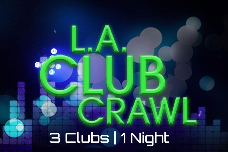 LA Club Crawl: Exclusive Hollywood NightClubs & Free Drinks. LA Club Crawl: Exclusive Hollywood NightClubs & Free Drinks