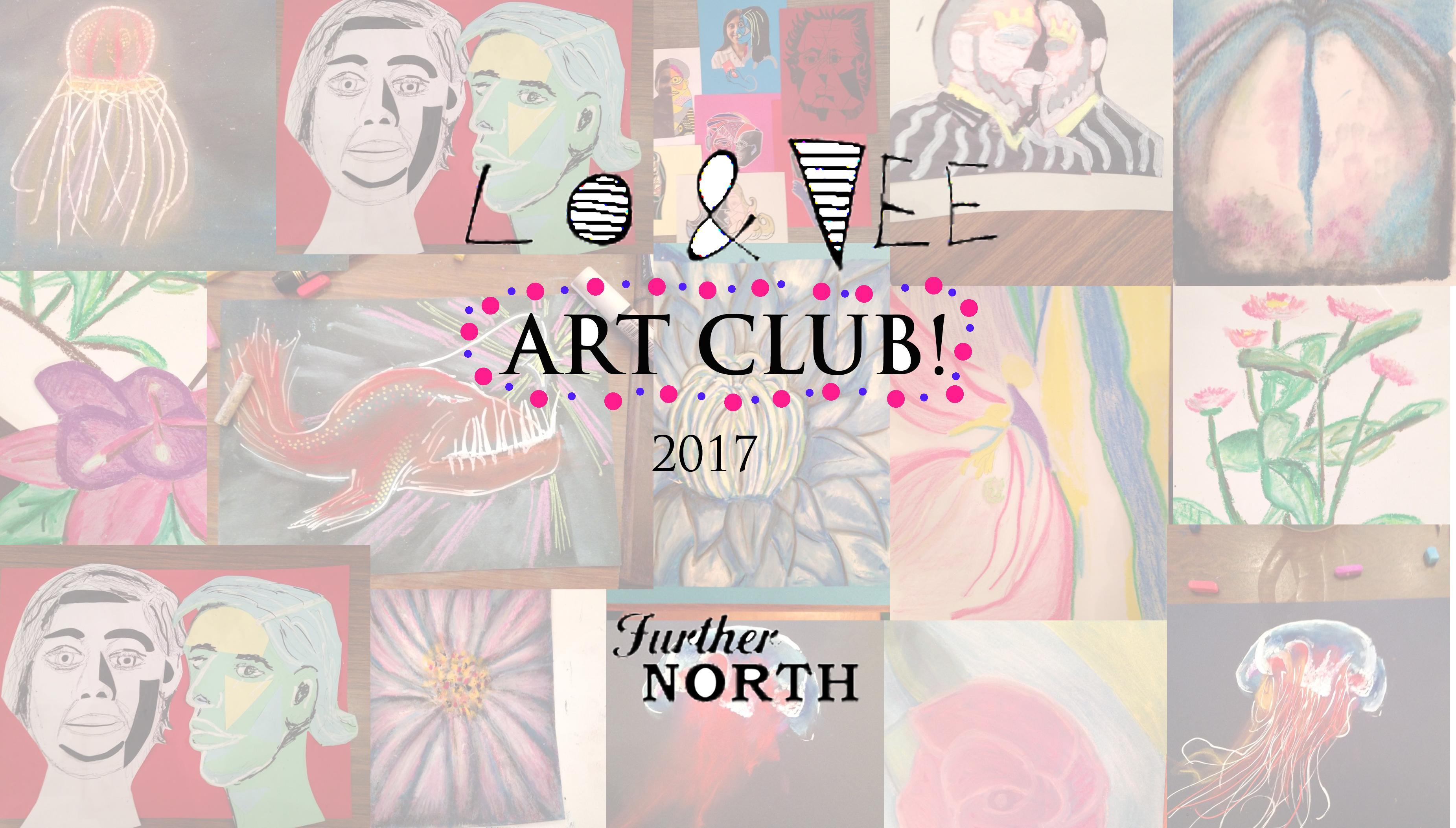 ART CLUB! Workshop By Lo & Vee 25th july