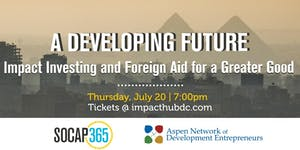 A Developing Future: Impact Investing & Foreign Aid...