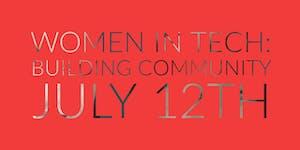 Women in Tech - Building Community