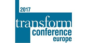 2017 Transform Conference Europe