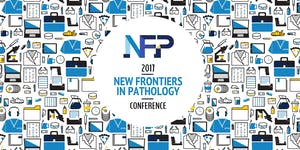 New Frontiers in Pathology Conference 2017