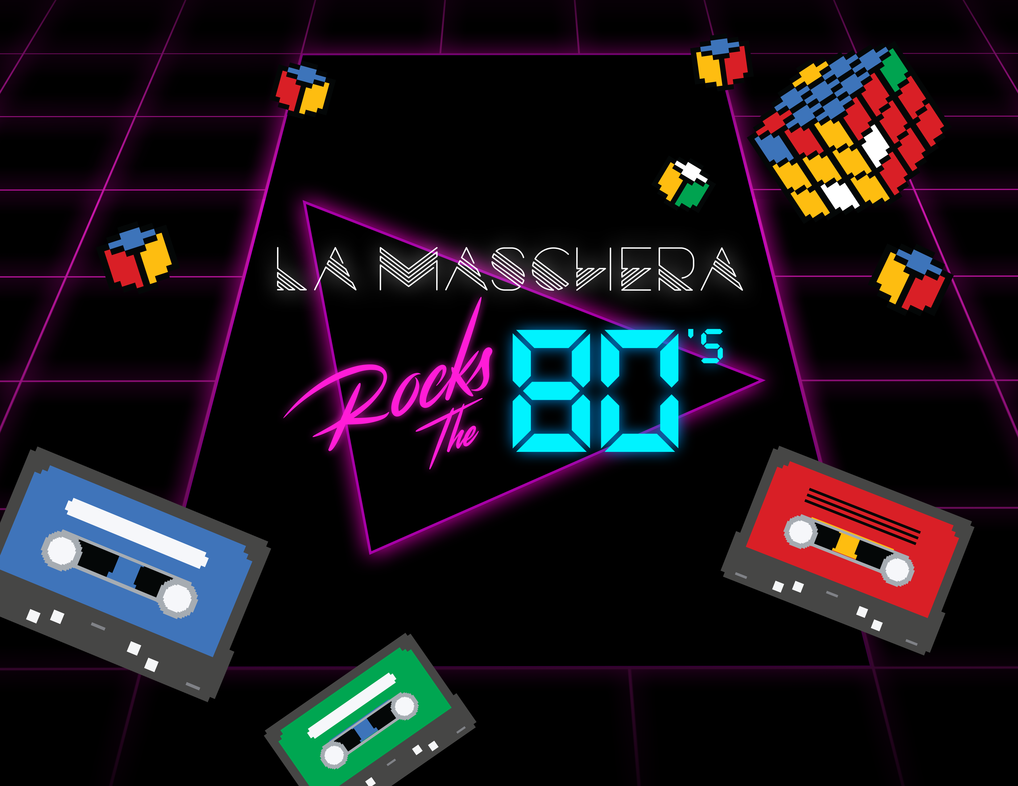 La Maschera Rocks the 80s. La Maschera Rocks the 80s