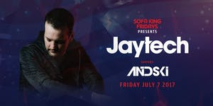 Jaytech at Royale | 7.7.17 | 10:00 PM | 21+