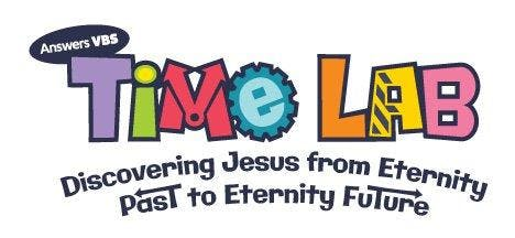 VBS - TIME LAB --DISCOVERING JESUS FROM ETERN