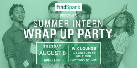 Summer Intern Wrap Up Party tickets
