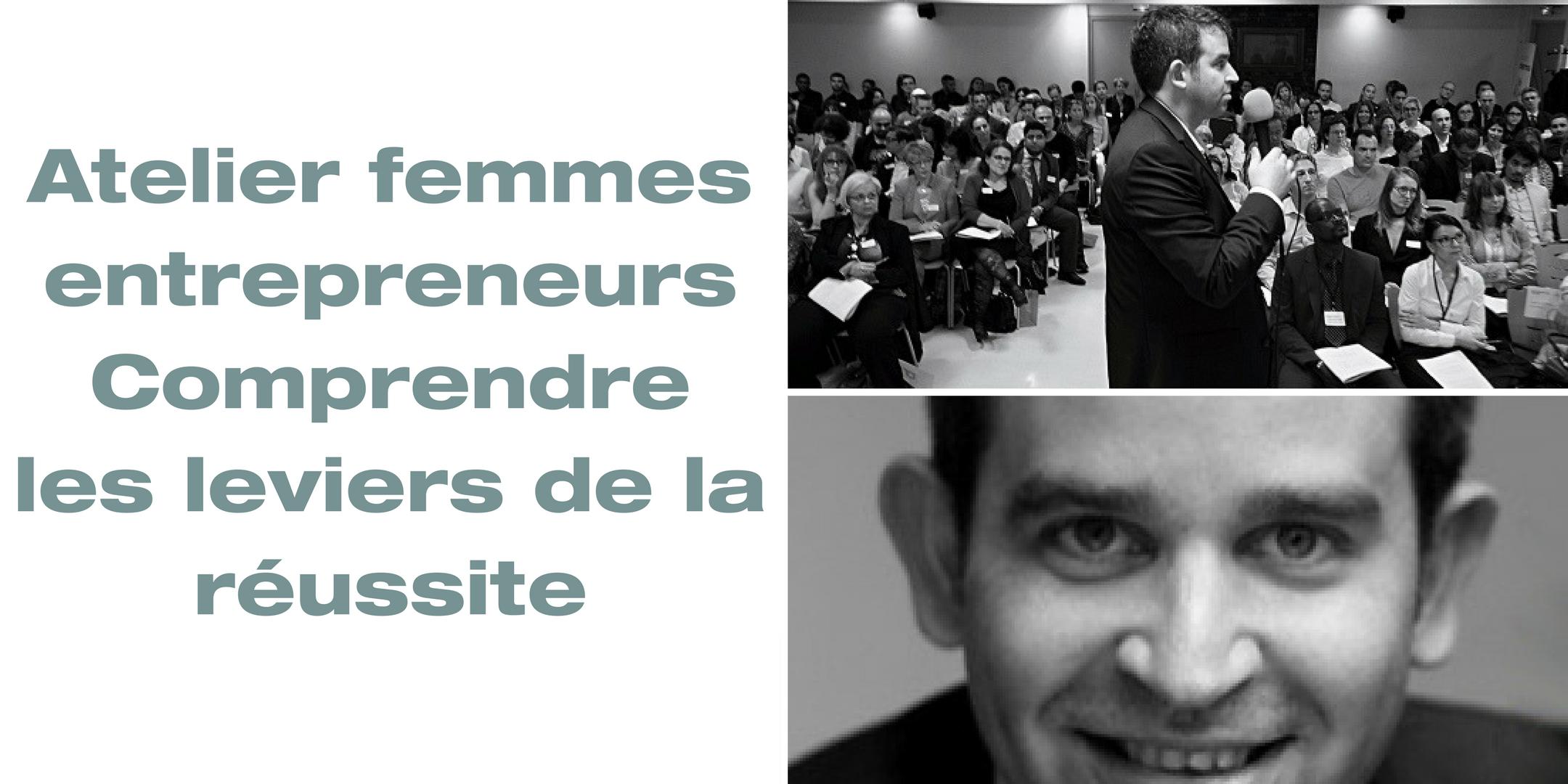 Atelier femmes entrepreneurs : Comprendre les leviers de la réussite