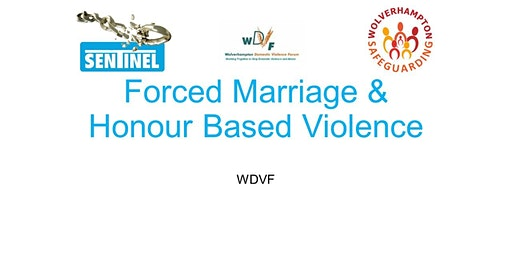 Honour Based Violence & Forced Marriage Training -  FOR PROFESSIONALS IN WOLVERHAMPTON ONLY
