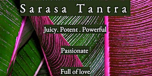 Sarasa Tantra: Group Facilitator Training - Module 1