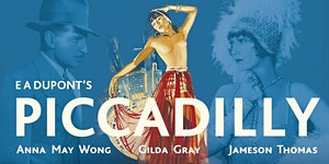 PICCADILLY (1929) @ The Lost Format Society