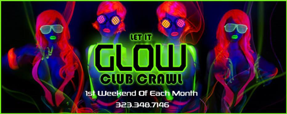 San Diego Club Crawl: Let It Glow. San Diego Club Crawl: Let It Glow