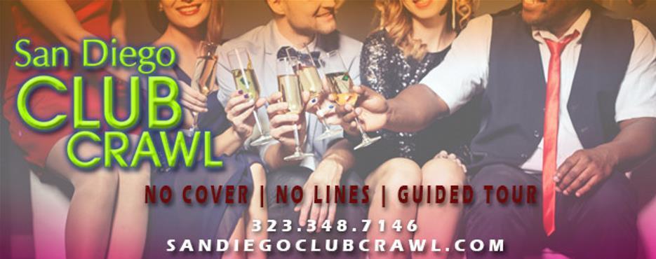 San Diego Club Crawl: Exclusive Gaslamp NightClubs & Free Drinks. San Diego Club Crawl: Exclusive Gaslamp NightClubs & Free Drinks