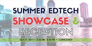 Summer Edtech Open House, Showcase and Reception