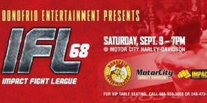 Farmington Hills, MI. Impact Fight League 68 Presented By Motor City Harley.