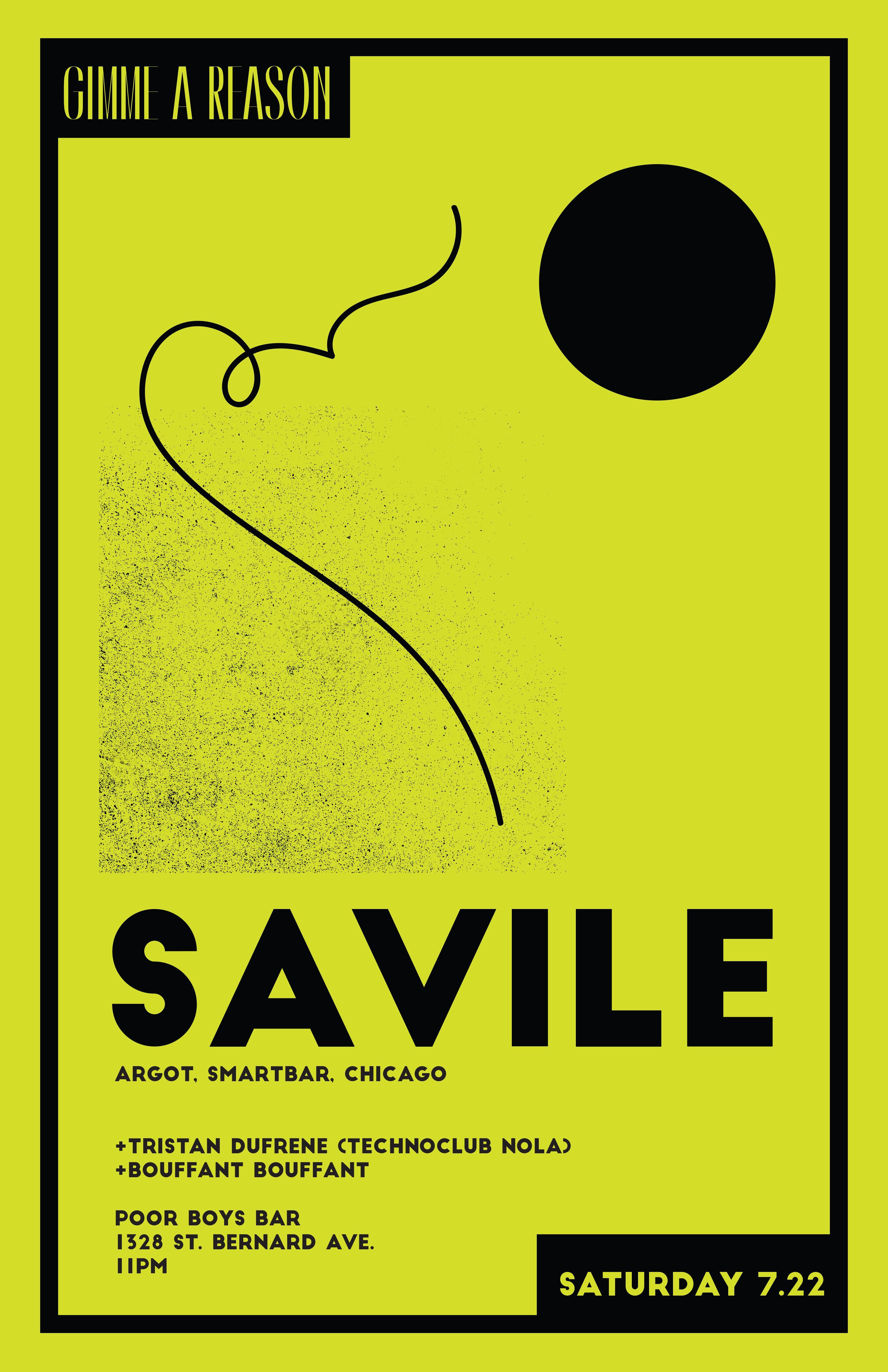 Gimme A Reason with Savile(Argot, Smartbar Ch